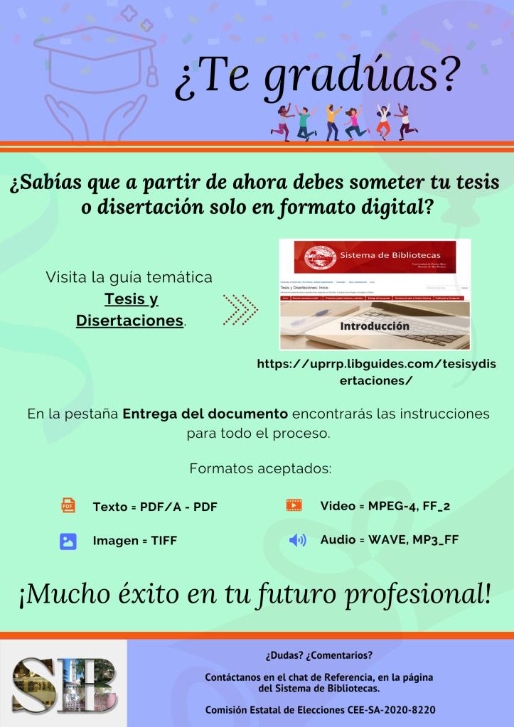 Infografía sobre instrucciones para someter las tesis o disertaciones en formato digital para el Repositorio Institucional