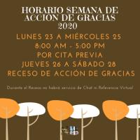 Horario del Sistema de Bibliotecas durante la semana de Acción de Gracias 2020