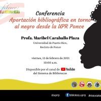 Aportación bibliográfica en torno al negro desde el Centro de Estudios Puertorriqueños de la UPR en Ponce