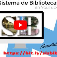 Suscríbete al canal de YouTube del Sistema de Bibliotecas