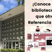 ¡Conoce a l@s bibliotecari@s que te atienden en la Referencia Virtual!