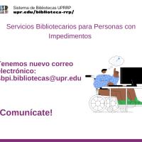 La Sala de Servicios Bibliotecarios para Personas con Impedimentos tiene nuevo correo electrónico
