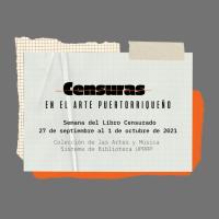 Censuras en el arte puertorriqueño: del 26 de septiembre al 2 de octubre de 2021